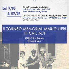 II TORNEO MEMORIAL MARIO NERI DI 3 CAT. M/F 2019